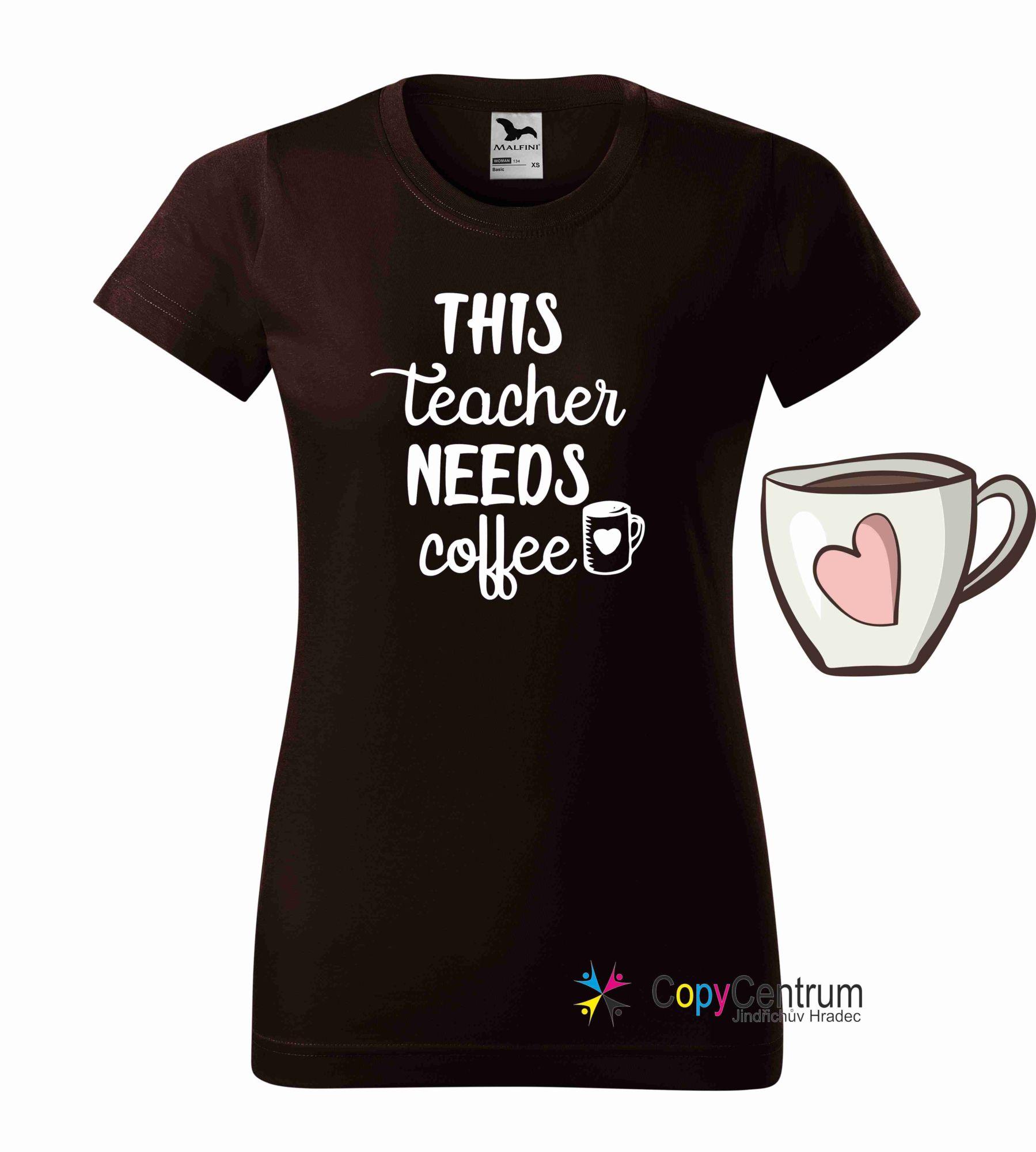 Kávové tričko pro učitelky